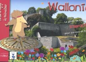Voulez-vous vadrouiller en Wallonie avec vos enfants ?