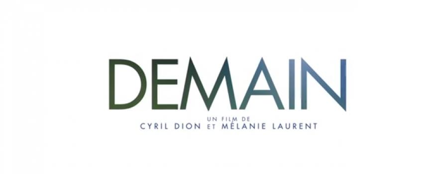 """""""Demain"""", un film pour aujourd'hui"""